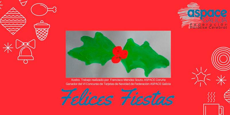 Federación ASPACE Galicia deséxavos Felices Festas