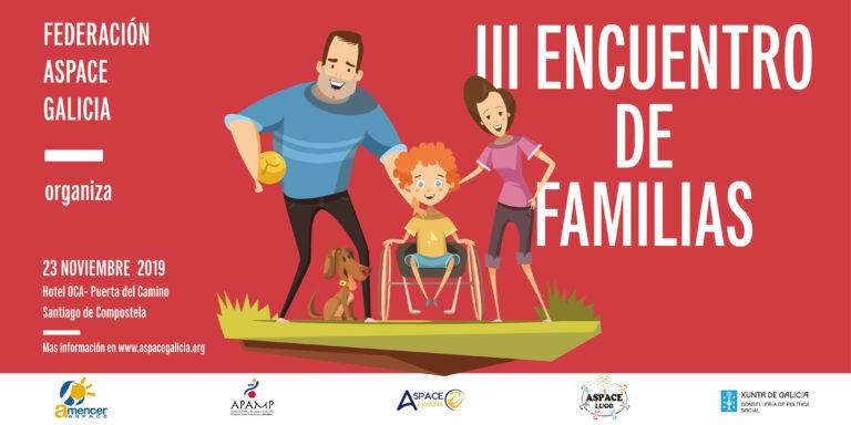 El próximo 23 de noviembre se celebrará el III Encuentro de Familias organizado por Federación ASPACE Galicia