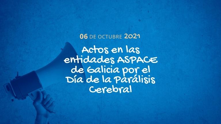 ¿Cómo vamos a celebrar el Día Mundial de la Parálisis Cerebral en Galicia?